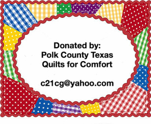 Polk County Texas Quilts for Comfort- Non Profit